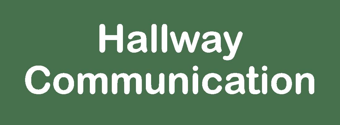 Hallway Communication